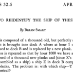 "Smart, Brian. ""How to reidentify the ship of Theseus."" Analysis 32.5 (1972): 145-148."