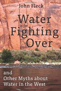 Water is for Fighting Over